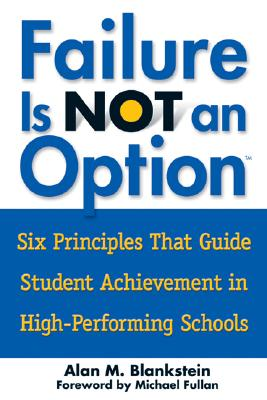 Image for Failure Is Not an Option(TM): Six Principles That Guide Student Achievement in High-Performing Schools