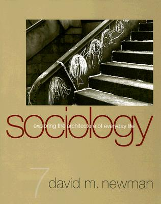 Image for Sociology: Exploring the Architecture of Everyday Life