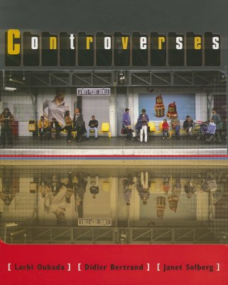 Controverses, Larbi Oukada (Author), Didier Bertrand (Author), Janet L. Solberg (Author)
