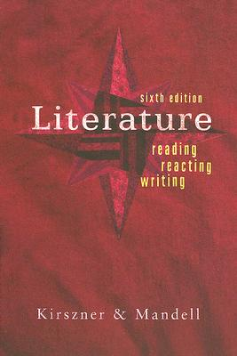 Image for Literature: Reading, Reacting, Writing