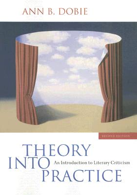 Image for Theory into Practice: An Introduction to Literary Criticism