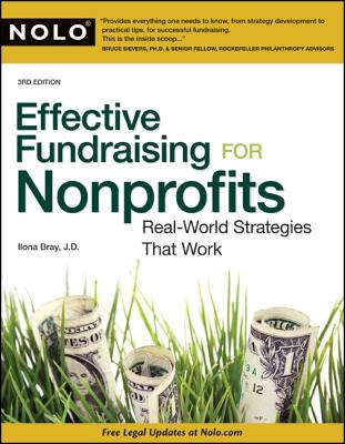 Effective Fundraising for Nonprofits: Real-World Strategies That Work, Bray J.D., Ilona