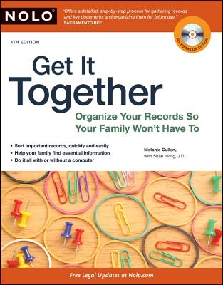 Image for GET IT TOGETHER - ORGANIZE YOUR RECORDS SO YOUR FAMILY WON'T HAVE TO 4TH EDITION