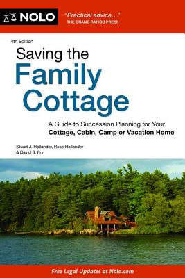 Image for Saving the Family Cottage: A Guide to Succession Planning for Your Cottage, Cabin, Camp or Vacation Home