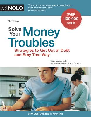 Image for Solve Your Money Troubles: Strategies to Get Out of Debt and Stay That Way