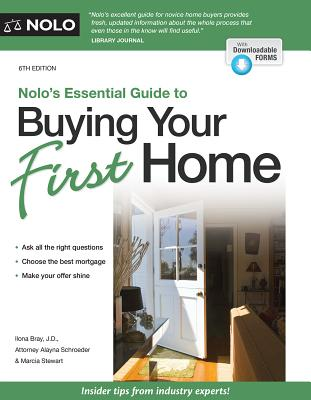 Image for NOLO'S ESSENTIAL GUIDE TO BUYING YOUR FIRST HOME 6TH EDITION