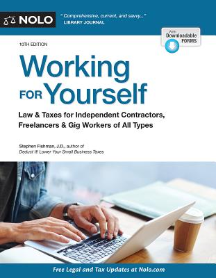 Image for Working for Yourself: Law & Taxes for Independent Contractors, Freelancers & Gig Workers of All Types