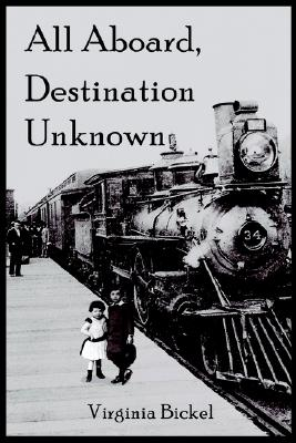Image for All Aboard, Destination Unknown : Journey to A New Life