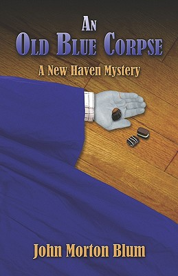 Image for An Old Blue Corpse: A New Haven Mystery