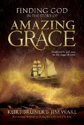 Image for Finding God in the Story of Amazing Grace
