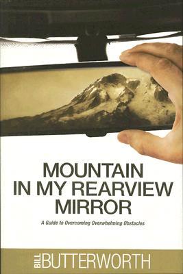 Mountain in My Rearview Mirror, Bill Butterworth