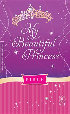 Image for My Beautiful Princess Bible NLT