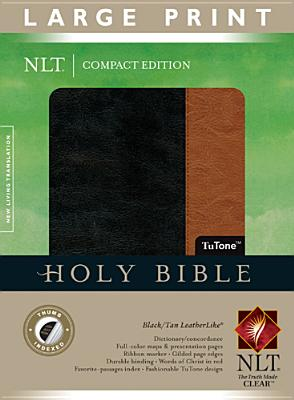 Compact Edition Bible NLT, Large Print, TuTone (Large Print Compact Edition: Nlt)