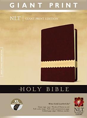 Holy Bible, Giant Print NLT, TuTone