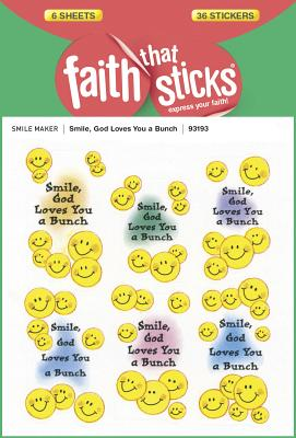 Image for Smile, God Loves You a Bunch (Faith That Sticks Stickers)