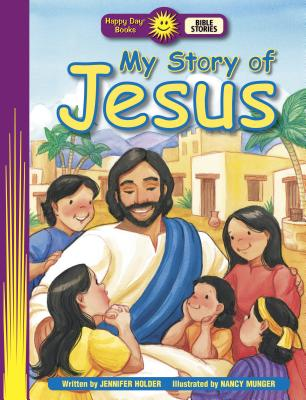 Image for My Story of Jesus (Happy Day)