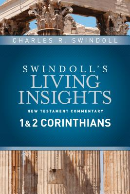 Image for Insights on 1 & 2 Corinthians (Swindoll's Living Insights New Testament Commentary)