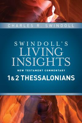 Image for Insights on 1 & 2 Thessalonians (Swindoll's Living Insights New Testament Commentary)