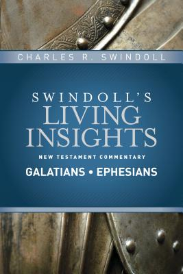 Image for Insights on Galatians, Ephesians (Swindoll's Living Insights New Testament Commentary)