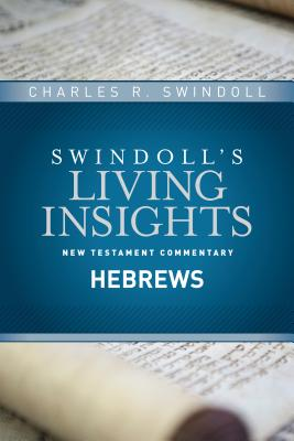 Image for Insights on Hebrews (Swindoll's Living Insights New Testament Commentary)