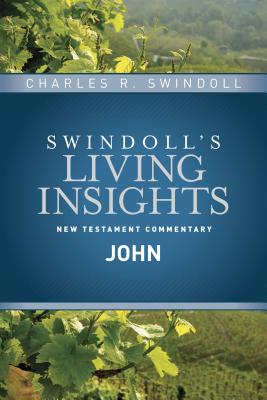 Image for Insights on John (Swindoll's Living Insights New Testament Commentary)