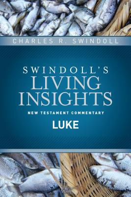 Image for Insights on Luke (Swindoll's Living Insights New Testament Commentary)