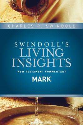 Image for Insights on Mark (Swindoll's Living Insights New Testament Commentary)
