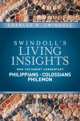 Image for Insights on Philippians, Colossians, Philemon (Swindoll's Living Insights New Testament Commentary)