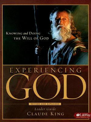 Image for Experiencing God - Leader Guide: Knowing and Doing the Will of God