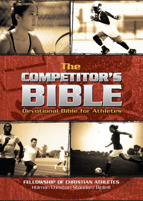 Image for The Competitor's Bible: HCSB Devotional Bible for Athletes (FCA)
