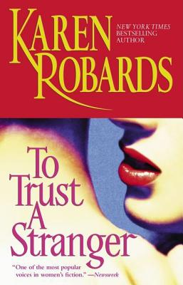 "To Trust a Stranger, ""Robards, Karen"""