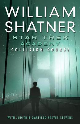 Image for STAR TREK ACADEMY: COLLISION COURSE