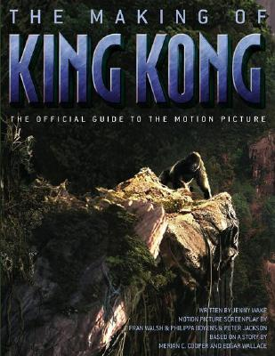 Image for The Making of King Kong : The Official Guide to the Motion Picture
