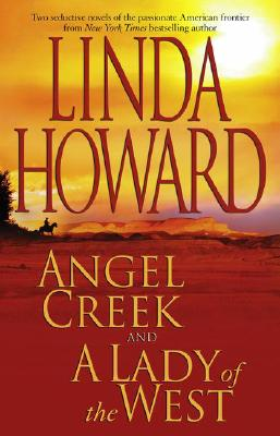 Image for Angel Creek and A Lady of the West
