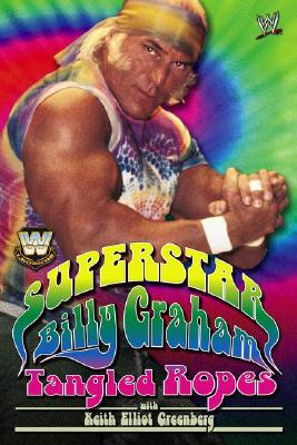 Image for WWE Legends - Superstar Billy Graham: Tangled Ropes