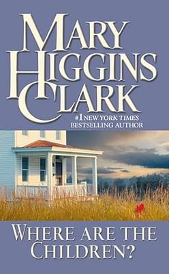 Where Are the Children?, Mary Higgins Clark