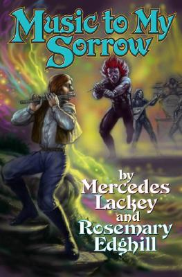 Image for Music to My Sorrow (Bedlam's Bard)