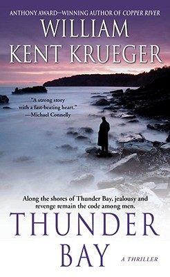 Thunder Bay: A Cork O'Connor Mystery (Cork O'Connor Mysteries), Krueger, William Kent