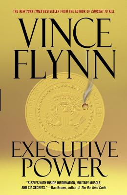 Executive Power, VINCE FLYNN