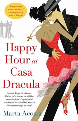 """Happy Hour at Casa Dracula (Casa Dracula Series, Book 1)"", ""Acosta, Marta"""