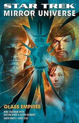 Image for Star Trek: Mirror Universe Part 1: Glass Empires (Star Trek Mirror Universe)