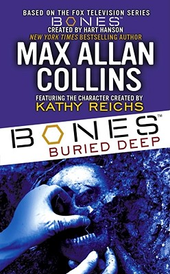 Csi: Buried Deep, Collins, Max Allan