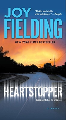 Heartstopper: A Novel, JOY FIELDING