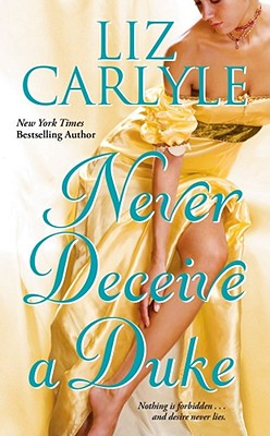 Never Deceive a Duke, Liz Carlyle