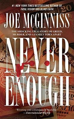 Never Enough, Joe McGinniss