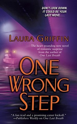 One Wrong Step, LAURA GRIFFIN