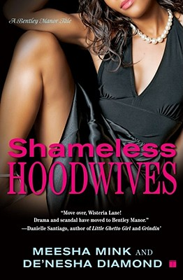 Image for Shameless Hoodwives: A Bentley Manor Tale