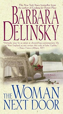 The Woman Next Door, Delinsky, Barbara