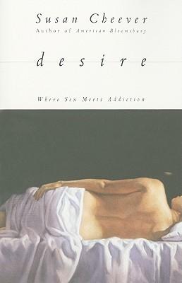 Desire, Susan Cheever