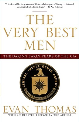 Image for VERY BEST MEN, THE THE DARING EARLY YEARS OF THE CIA